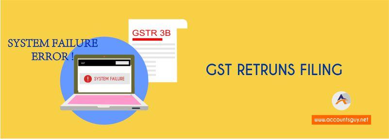 System Failure Error in GST Portal